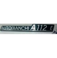 AUTOBIANCHI A112 E/ SCRITTA POSTERIORE/ REAR NAMEPLATE NUOVA